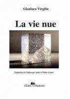 La vie nue - Virgilio Gianluca