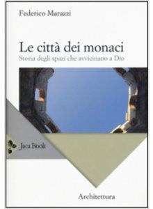 Copertina di 'Le città dei monaci'