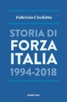 Storia di Forza Italia 1994-2018 - Cicchitto Fabrizio