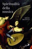 Spiritualità della musica - Sergio Militello