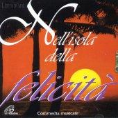 Nell'isola della felicità - Marcello Fantera, Mariano Marziali, Sergio Natali
