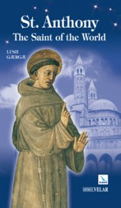 Copertina di 'St. Anthony. The Saint of the World'