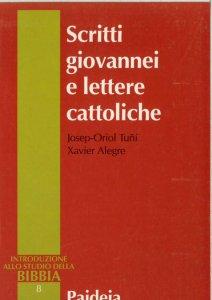 Copertina di 'Scritti giovannei e lettere cattoliche'