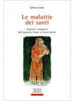 Le malattie dei santi - Leone Salvino