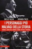 I personaggi più malvagi della storia - Klein Shelley, Twiss Miranda
