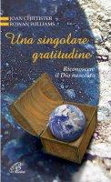 Una singolare gratitudine - Joan Chittister, Rowan Williams