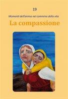 La compassione - Dario Rezza
