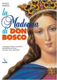 http://www.libreriadelsanto.it/libri/9788801025583/la-madonna-di-don-bosco-limmagine-di-maria-ausiliatrice-della-basilica-di-torino-tra-storia.html