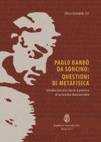 Paolo Barbò da Soncino: Questioni di Metafisica - Efrem Jindrá?ek