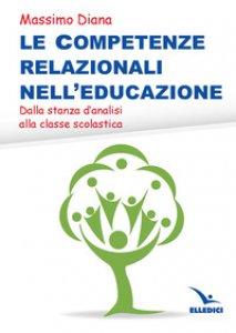 Copertina di 'Le competenze relazionali nell'educazione'