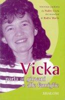 Vicka parla ai giovani e alle famiglie - Vicka, Livio Fanzaga