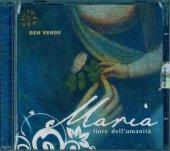 Maria, Fiore dell'umanità - Gen Verde