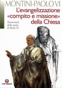 Copertina di 'Evangelizzazione «compito e missione» della Chiesa. (L')'