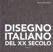 Disegno italiano del XX secolo. Opere su carta della Collezione Ramo. Ediz. a colori