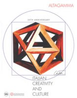 Altagamma. Italian creativity and culture 25th anniversary. Ediz. a colori - Carloni Edoardo
