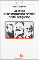 La sfida della moderna critica della religione (gdt 133) - Zahrnt Heinz