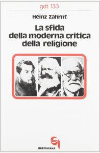 Copertina di 'La sfida della moderna critica della religione (gdt 133)'