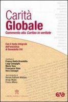 Carità globale - Franco Giulio Brambilla, Luigi Campiglio, Mario Toso
