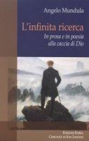 L'infinita ricerca - Angelo Mundula