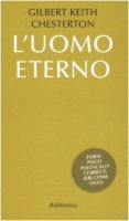L'uomo eterno - Gilbert Keith Chesterton