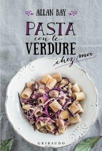 Copertina di 'Pasta con le verdure'