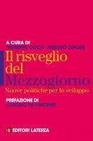 Il risveglio del Mezzogiorno - Giuseppe Coco, Amedeo Lepore