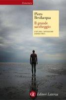 Il grande saccheggio - Piero Bevilacqua