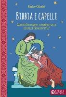 Bibbia e capelli - Enrico Chierici