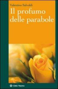 Copertina di 'Il profumo delle parabole'