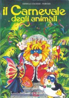 Il carnevale degli animali - Daniela Cologgi, Fabioza