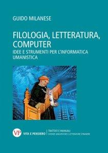 Copertina di 'Filologia, letteratura, computer'