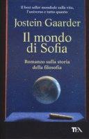 Il mondo di Sofia - Gaarder Jostein