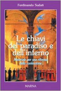 Copertina di 'Le chiavi del paradiso e dell'inferno'