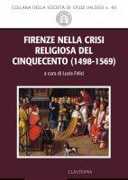 Firenze nella crisi religiosa del Cinquecento (1498-1569)