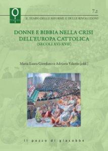 Copertina di 'Donne e Bibbia nella crisi dell'Europa cattolica (secoli XVI-XVII)'