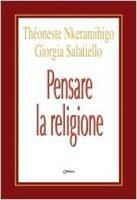 Pensare la religione - Nkéramihigo Theoneste, Salatiello Giorgia