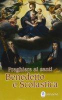 Preghiere ai Santi Benedetto e Scolastica - Grosso Mariano