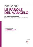 Le Parole del Vangelo - Panfilo Di Paolo