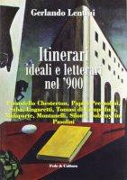 Itinerari ideali e letterari del '900 - Lentini Gerlando