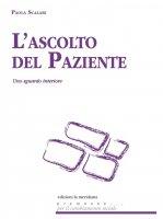 L' ascolto del paziente - Paola Scalari