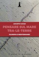 Pensare sul mediterraneo tra le terre - Augusto Cavadi