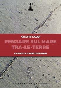 Copertina di 'Pensare sul mediterraneo tra le terre'