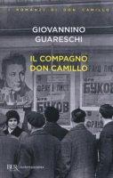 Il compagno don Camillo - Guareschi Giovanni