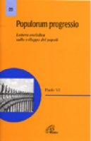 Populorum progressio. Enciclica sullo sviluppo dei popoli - Paolo VI