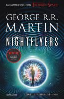 Nightflyers. Ediz. italiana - Martin George R. R.