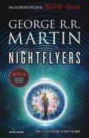 Nightflyers. Ediz. italiana - Martin George R. R.