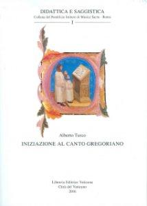 Copertina di 'Iniziazione al canto gregoriano'