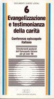 Evangelizzazione e testimonianza della carità. Orientamenti pastorali dell'Episcopato italiano per gli anni '90 - Conferenza Episcopale Italiana