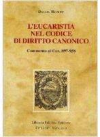 L'Eucaristia nel codice di diritto canonico - Mussone Davide