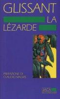 La lézarde - Édouard Glissant
